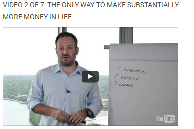 Video 2 of 7: The ONLY WAY to make substantially more money in life