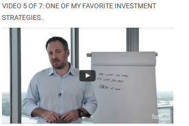 Video 5 of 7: One of my favorite investment strategies