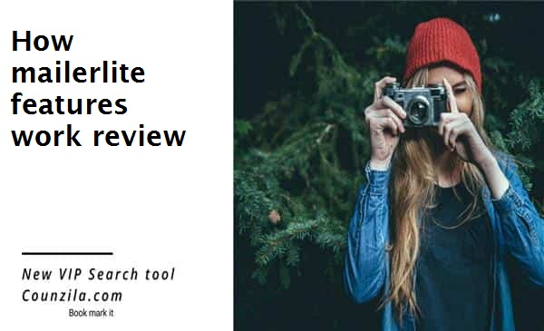 How mailerlite features work review